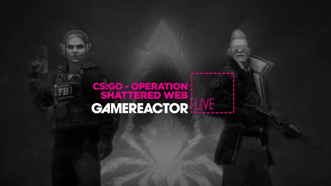 GR Livessä tänään CS:GO: Operation Shattered Web