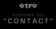 GTFO Rundown 004 - 2020