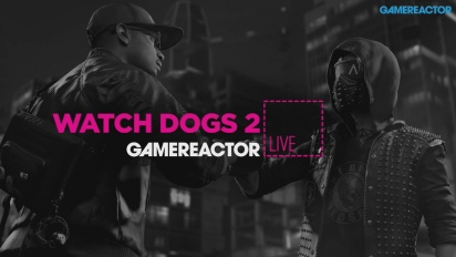 GR Live -uusinta: Watch Dogs 2