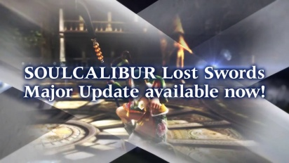 Soul Calibur: Lost Swords - Update Your Game Now Trailer