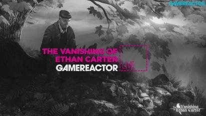 GR Live -uusinta: The Vanishing of Ethan Carter