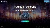 IEM Katowice 2020 - Event Recap