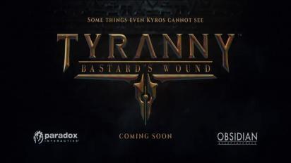 Tyranny: Bastard's Wound - kiusoittelutraileri