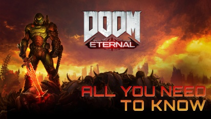 DOOM Eternal - All You Need To Know