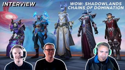 WoW: Shadowlands - Chains of Domination -haastattelu
