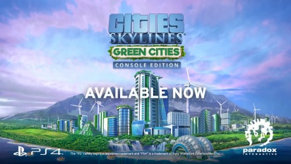 Cities: Skylines - Green Cities -julkaisutraileri