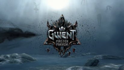 GWENT: Master Mirror - Expansion Traileri