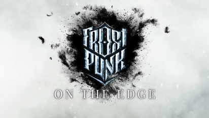 Frostpunk: On The Edge - virallinen pätkä