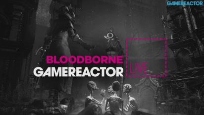 GR Live -uusinta: Bloodborne: The Old Hunters