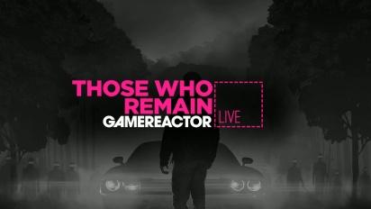 GR Liven uusinta: Those Who Remain