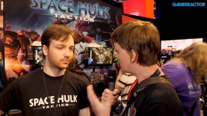 Space Hulk: Tactics - Basile Bastian haastattelussa