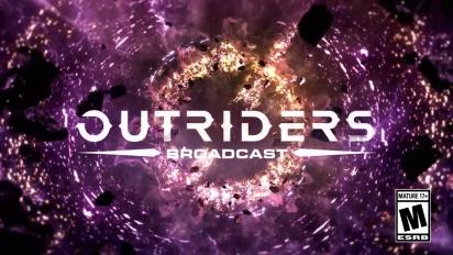 Outriders - Broadcast #5 -traileri