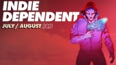 Indie Dependent: July - August 2021