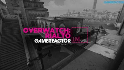 GR Liven uusinta: Overwatch: Rialto