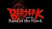 Berserk and the Band of the Hawk - julkaisutraileri