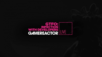 GR Liven uusinta - GTFO - Infection Rundown with Developers