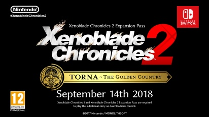 Xenoblade Chroncles 2: Torna - The Golden Country - julkistustraileri