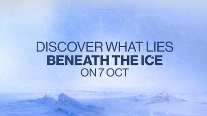 Destiny 2: Beyond Light - Beneath the Ice Trailer