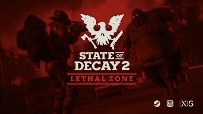 State of Decay 2 - Developer Diary: Lethal