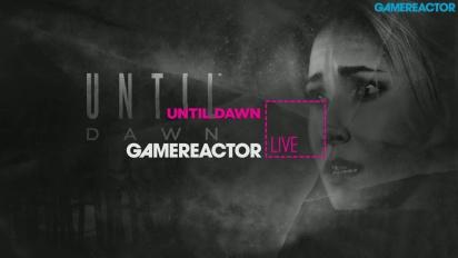 GR Live -uusinta: Until Dawn