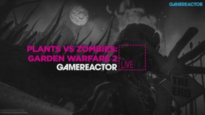 GR Live -uusinta: PvsZ: Garden Warfare 2 - 25.02.2016