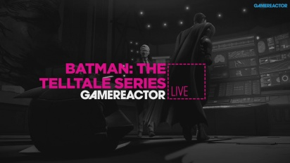 GR Live -uusinta: Batman: The Telltale Series