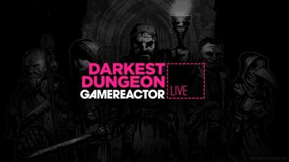 GR Live -uusinta: Darkest Dungeon