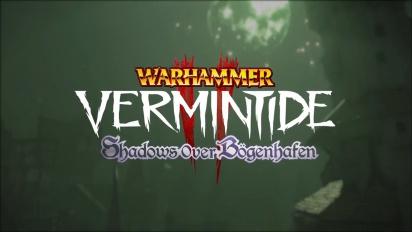Warhammer: Vermintide 2 - Shadows Over Bogenhafen DLC -pätkä