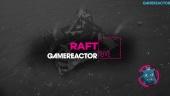GR Liven uusinta: Raft