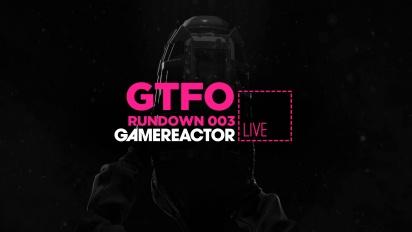 GR Liven uusinta: GTFO - Rundown 003 The Vessel