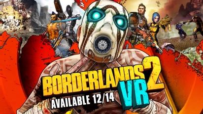 Borderlands 2 VR - julkistustraileri