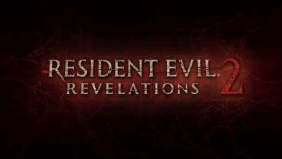 Resident Evil: Revelations 2 Launch Trailer