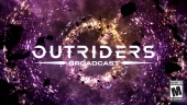 Outriders - Broadcast 3 Teaser