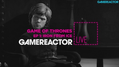 GR Live -uusinta: Game of Thrones EP1: Iron from Ice
