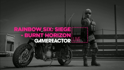 GR Liven uusinta: Rainbow Six Siege: Operation Burnt Horizon