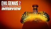 Evil Genius 2: World Domination haastattelussa