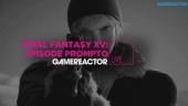 Final Fantasy XV: Episode Prompto - Livestriimin uusinta