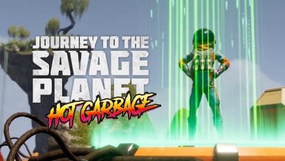 Journey to the Savage Planet - Hot Garbage DLC Traileri