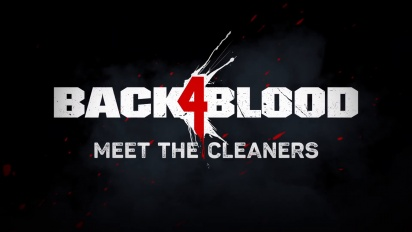 Back 4 Blood - Meet the Cleaners and Zombies -traileri