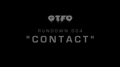 GTFO - Rundown 004 'Contact' Traileri