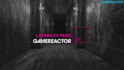 GR Live -uusinta: Layers of Fear - 17.9.2015