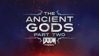 Doom Eternal - The Ancient Gods: Part Two - virallinen traileri