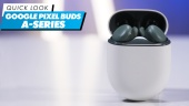 Nopea katsaus - Google Pixel Buds A-Series