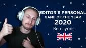 Gamereactor Editor Personal GOTY 2020 - Ben Lyons (UK)