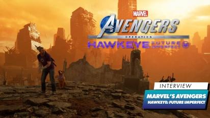 Marvel's Avengers - Operation: Hawkeye Future Imperfect - haastattelu