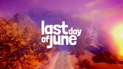 Last Day of June - julkistuspätkä