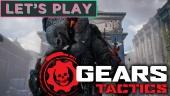 Let's Play Gears Tactics