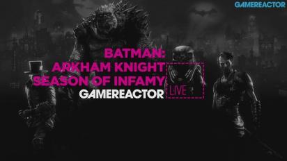 GR Live -uusinta: Batman: Arkham Knight - Season of Infamy - 07.01.2016