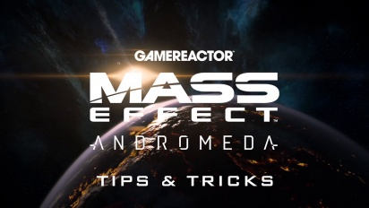 Mass Effect: Andromeda - Tips & Tricks (yksinpeli)