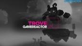 Trove - Livestream